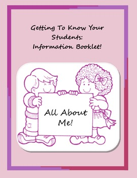 Getting To Know You- Back to School Booklet