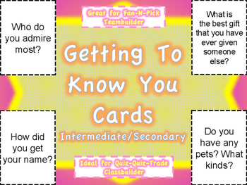 Getting To Know You Cards: Intermediate/Secondary Level