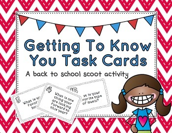 Getting To Know You Task Cards: A Back To School Scoot Activity