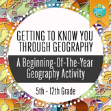 Getting To Know You Through Geography: A Beginning of The Year