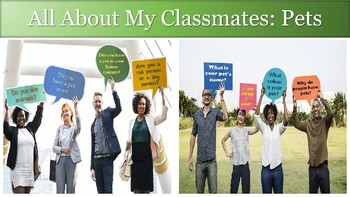 Getting To Know Your Classmates: Pets - for ESL, LINC, and PBLA Classes