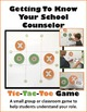 Getting To Know Your School Counselor Tic-Tac-Toe Game