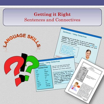 'Getting it Right' - Sentences and Connectives