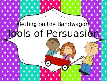 Getting on the Bandwagon: Tools of Persuasion Checking for Understanding
