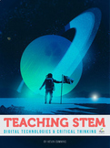 Teaching STEM, Computer Science & Critical Thinking. (coding, robotics ICT)