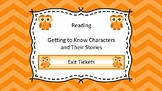 Getting to Know Characters Unit Exit Tickets