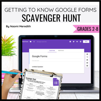 Getting to Know Google Forms {Scavenger Hunt, PDF}