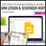 Getting to Know Google Slides {Mini Lesson & Scavenger Hunt}