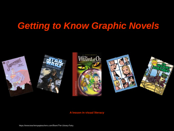 Getting to Know Graphic Novels: An Introductory Lesson in Visual Literacy