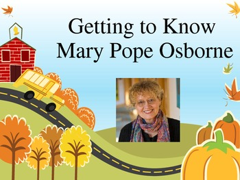 Getting to Know Mary Pope Osborne