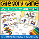 Category Activities | Get to Know You | Ask and Answer Questions