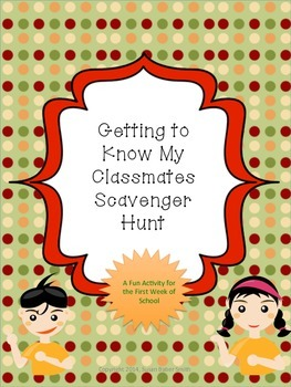 Getting to Know My Classmates Scavenger Hunt