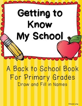 Getting to Know My School (A Back to School Book)