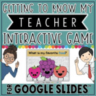 Getting to Know My Teacher Game in Google Slides