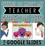 Getting to Know My Teacher Game in Google Slides™