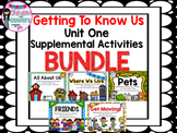 Getting to Know Us-Supplemental Activities for Unit 1 Wonders