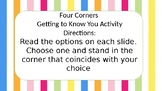 Getting to Know You- 4 corners activity!