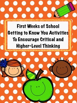 Getting to Know You Activities that Encourage Critical Thinking