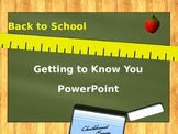 Getting to Know You Back to School PowerPoint