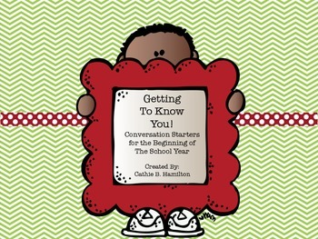 Getting to Know You: Conversation Starters for the Beginning of the School Year