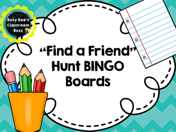 "Getting to Know You- ""Find a Friend"" Hunt BINGO Board"
