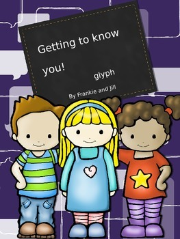 Back To School -- Getting to Know You Glyph  --little to NO PREP!!!