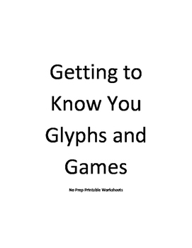 Getting to Know You Glyphs and Games
