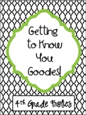 Getting to Know You Goodies