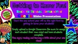 Getting to Know You Google Slides Editable Tempate