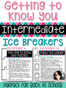 Getting to Know You INTERMEDIATE Ice Breakers Grades 4-5 T