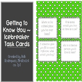 Getting to Know You Icebreaker Cards