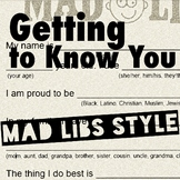Getting to Know You: Mad Libs Style