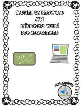 Getting to Know You- Microsoft Word Assessment