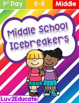 Getting to Know You Middle School Icebreakers