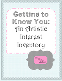 Getting to Know You:  An Artistic Interest Inventory