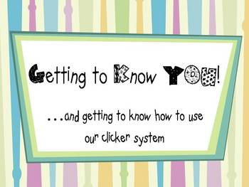 Getting to Know You Questions for Classroom Responders