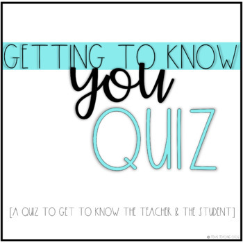 Getting to Know You Quiz