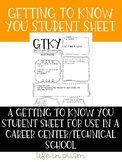 Getting to Know You Student Sheet (for Career / Technical School Students)