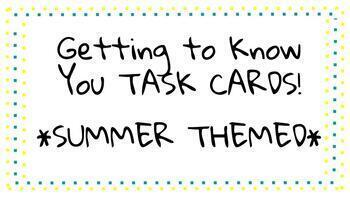 Getting to Know You Summer Themed Task Cards / Writing Prompts