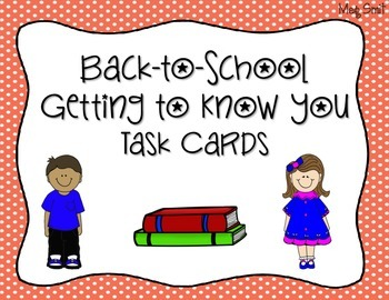 Getting to Know You Task Cards