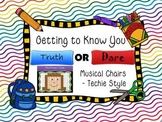 Getting to Know You Truth or Dare Musical Chairs - Techie Style