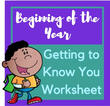 Beginning of the Year Getting to Know You Worksheet