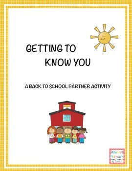 Getting to Know You: A Back-to-School partner activity