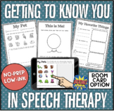 Getting to Know You in Speech Therapy No-Prep! Print & Go! BOOM Cards included!