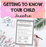 Getting to Know Your Child