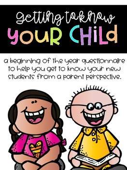 Getting to Know Your Child [Parent Questionnaire]