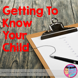 Getting to Know Your Child Parent questionnaire