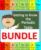 Getting to Know the Periodic Table Bundle