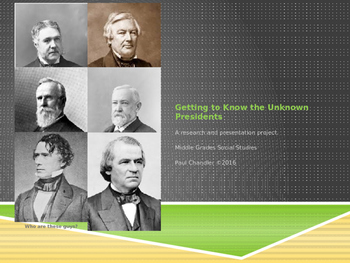 Getting to Know the Unknown Presidents Presentation