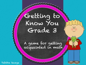 Getting to Know you- A back to school game for your math class Gr. 3